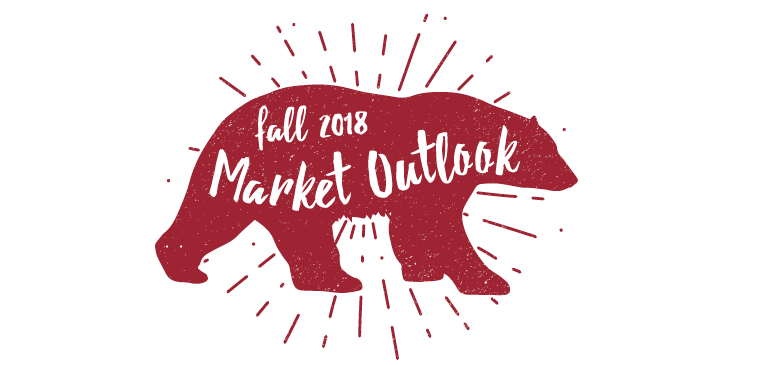 Fall 2018 Market Market Outlook Red Bear
