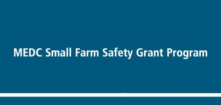 Blue box with White Text Small Farm Safety Grant