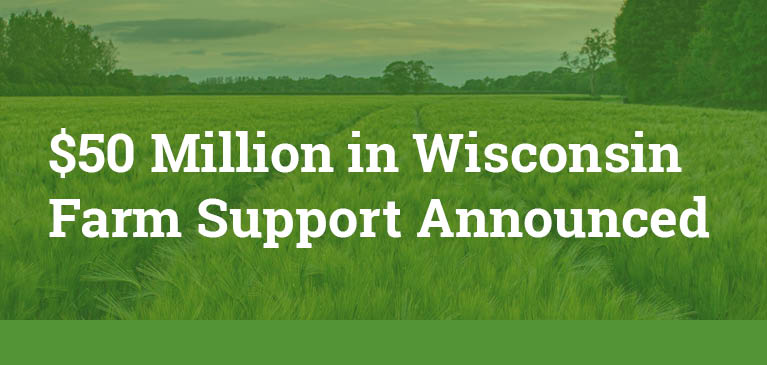 Wisconsin DATCP Announces Details for $50 Million Wisconsin Farm Support Program